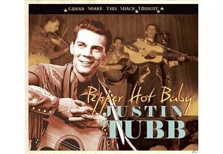 Justin Tubb - Pepper Hot Baby-Gonna Shake This Shack Tonight [CD]