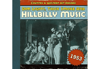 VARIOUS - Dim Lights, Thick Smoke And Hillbilly Music 1953 - (CD)