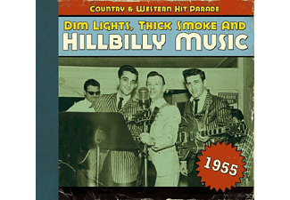 VARIOUS - Dim Lights, Thick Smoke And Hillbilly Music 1955 - (CD)
