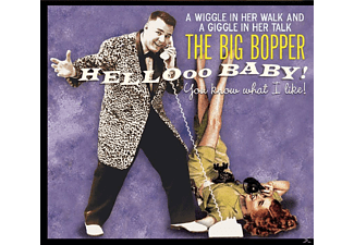 Big Bopper - Hello Baby - You Know What I Like! - (CD)