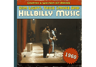 VARIOUS - Dim Lights, Thick Smoke And Hillbilly Music 1960 [CD]