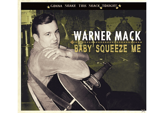 Warner Mack - Baby Squeeze Me (Gonna Shake This Shack Tonight, P - (CD)