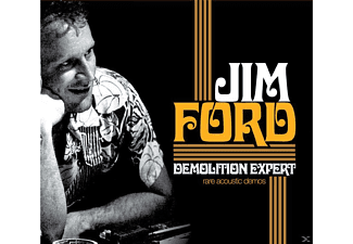 Jim Ford - Demolition Expert, Rare Acoustic Demos - (CD)
