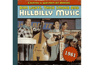VARIOUS - Dim Lights, Thick Smoke And Hillbilly Music 1961 [CD]