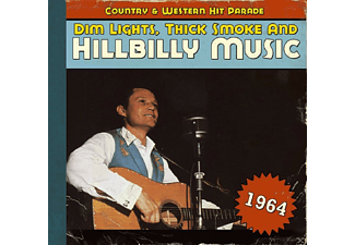 VARIOUS - Dim Lights, Thick Smoke And Hillbilly Music 1964 - (CD)