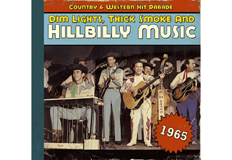 VARIOUS - Dim Lights, Thick Smoke And Hillbilly Music 1965 - (CD)