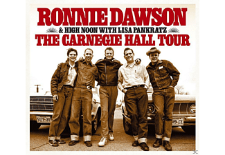 Ronnie & High Noon With Lisa Pankratz Dawson - The Carnegie Hall Tour - (CD)