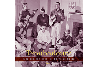 VARIOUS - Troubadours-Part4 Folk And The Roots Of American - (CD)