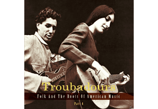 VARIOUS - Troubadours-Part2 Folk And The Roots Of American - (CD)