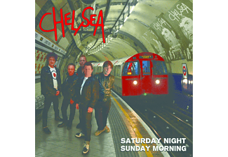Chelsea - Saturday Night And Sunday Morning - (CD)