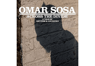 Omar Sosa - Across The Divide - A Tale of Rhythm & Ancestry (CD)