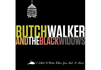 Butch Walker And The Black Widows - I Liked It Better When You Had No Heart - (Vinyl)