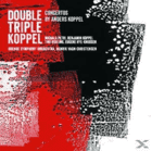 B. Koppel, H. Vagn Christensen, Odense So, Michala Petri - Double Triple Koppel [SACD Hybrid] jetztbilligerkaufen