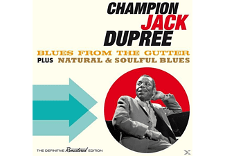 Champion Jack Dupree - Blues From The Gutter+Natural & Soulful Blues/+ - (CD)