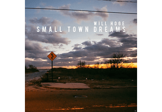 Will Hoge - Small Town Dreams - (CD)