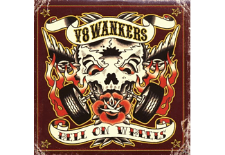 V8 Wankers - Hell On Wheels - (CD)