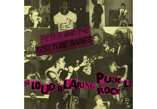 Peter And The Test Tube Babies - Loud Blaring Punk Rock - (Vinyl)