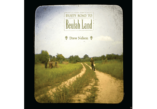Drew Nelson - Dusty Road To Beulah Land - (CD)