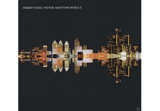 Robert Hood - Motor: Nighttime World 3 [CD]