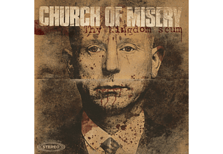 Church Of Misery - Thy Kingdom Scum [CD]