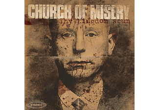 Church Of Misery - Thy Kingdom Scum - (CD)