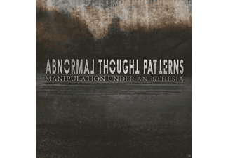 Abnormal Thought Patterns - Manipulation Under Anesthesia [CD]