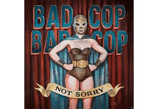 Bad Cop - Not Sorry [CD]