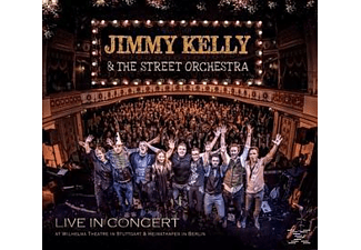 Jimmy Kelly;The Street Orchestra - Live In Concert - (CD)
