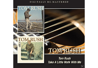 Tom Rush - Tom Rush/Take A Little Walk With Me - (CD)