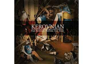 Kerovnian - Far Beyond, Before The Time - (CD)