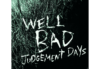 Wellbad - Judgement Days - (CD)
