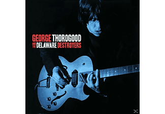 George & The Delaware Destroyers Thorogood - George Thorogood & The Delaware Destroyers [CD]