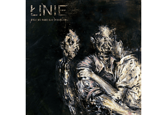 Linie - What We Make Our Demons Do [CD]