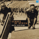 VARIOUS - Echoes Of Africa-Early Recordings [CD] jetztbilligerkaufen