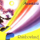 Awankana - Rainbowland-The World of Light [CD] jetztbilligerkaufen