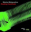 Mesias Maiguashca - Reading Castaneda/ZKM 3 [CD] jetztbilligerkaufen