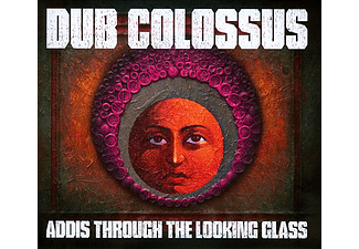 Dub Colossus - Addis Through the Looking Glass (CD)