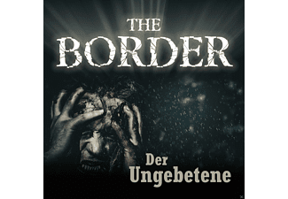 The Border Teil 3-Der Ungebetene - 1 CD - Krimi/Thriller