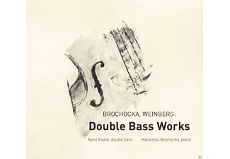 Karol Kowal, Katarzyna Brochocka - Brochocka, Weinberg: Double Bass Works - (CD)