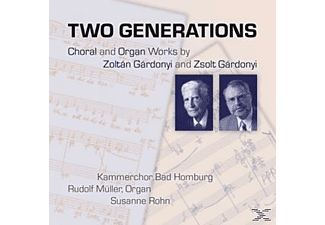 Müller, R./Rohn, Susanne/Kammerchor Bad Homburg - Two Generations - (CD)