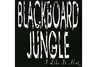 Blackboard Jungle - I Like It A Lot - (Vinyl)