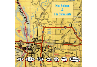 Kim Salmon, The Surrealists - Ya Gotta Let Me Do My Thing - (Vinyl)