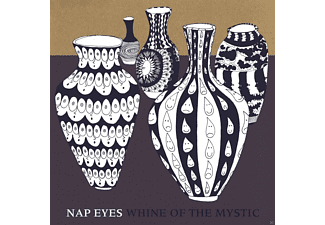 Nap Eyes - Whine Of The Mystic - (CD)