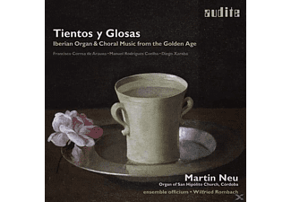Martin Neu - Tientos Y Glosas - Iberian Organ & Choral Music From The Golden Age - (CD)