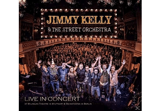 Jimmy Kelly, The Street Orchestra - Live In Concert - (CD)