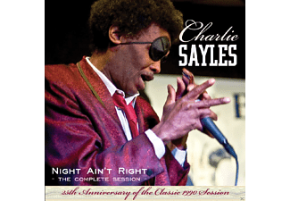 Charlie Sayles - Night Ain't Right - (CD)