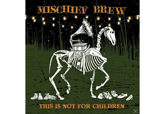 Mischief Brew - This Is Not For Children - (LP + Download)