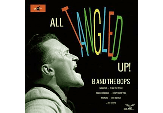 B And The Bops - All Tangled Up! - (CD)