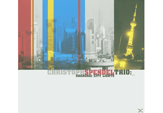 Christoph Trio Spendel - Shanghai City Lights - (CD)