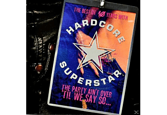Hardcore Superstar - The Party Ain't Over 'til We Say So - (CD)